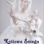 """[Stary Sącz]: """"Królowa Śniegu"""" na podstawie baśni J. Ch. Andersena, reż. Łukasz Głąb"""