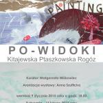 Po-widoki – wystawa Mai Kitajewskiej, Karoliny Ptaszkowskiej, Agnieszki Rogóz
