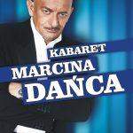 Kabaret Marcina Dańca