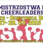 [Łącko]: XVIII Mistrzostwa Polski Cheerleaders Łącko – Ochotnica Dolna