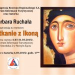 Spotkanie z Ikoną  – Barbara Ruchała – podsumowanie wernisażu