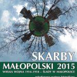 Wielka Wojna 1914 – 1918 – ślady w Małopolsce