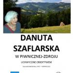 """[Piwniczna – Zdrój]: """"Danuta Szaflarska w Piwnicznej – Zdroju. Uchwycone obiektywem""""!"""