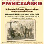 [Piwniczna Zdrój]: Posiady Piwniczańskie – Mikołaja Juliusza Wachowicza pasje genealogiczne