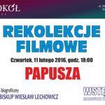 Rekolekcje Filmowe – Papusza