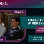 DKF KOT – Eisenstein w Meksyku