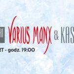 [Krynica – Zdrój]: Varius Manx & Kasia Stankiewicz