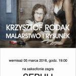 Krzysztof Rodak Malarstwo i Rysunek