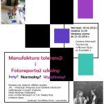Manufaktura tolerancji i Fotoreportaż szkolny