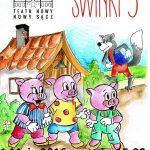 Świnki Trzy – spektakl dla dzieci