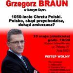 Grzegorz Braun w Nowym Sączu