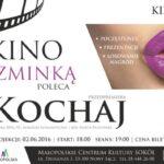 Jubileuszowe Kino ze Szminką – Kochaj