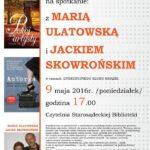 [Stary Sącz, Piwniczna -Zdrój]:Maria Ulatowska, Jacek Skowroński – spotkanie autorskie