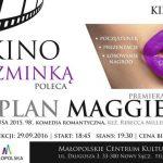 Kino ze Szminką – Plan Maggie
