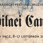 XXII Sądecki Festiwal Muzyczny Jubilaei Cantus