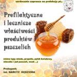 [Muszyna]: Właściwości produktów pszczelich