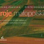 naStroje małopolski – Piotr Droździk, Maria Brylak – Załuska