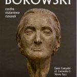 Zbigniew Borowski. Rzeźba, malarstwo, rysunek.