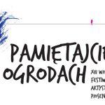 XIII Wiosenny Festiwal Artystów Piosenki PAMIĘTAJCIE O OGRODACH