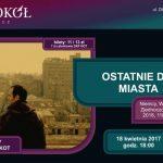 DKF KOT – Ostatnie dni miasta