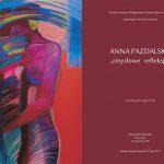 Anna Pazdalska. Zmysłowe refleksje