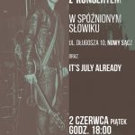 Koncert w Słowiku – LIMBOSKI I It's July Already