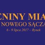 725 lat Nowego Sącza! Imieniny Miasta 2017