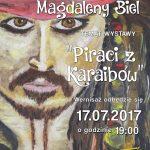 Piraci z Karaibów – wystawa prac Magdaleny Biel