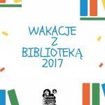 [Muszyna]: Wakacje z Biblioteką 2017