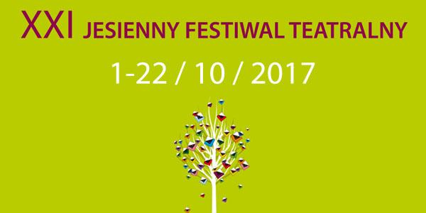 Jesienny Festiwal Teatralny 2017