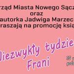 Spotkanie z Jadwigą Marzec – autorką książki pt. Niezwykły tydzień Frani
