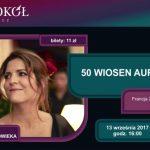 Filmoteka Dojrzałego Człowieka – 50 wiosen Aurory – przedpremiera