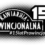 Prowincjonalna obchodzi 15 urodziny!
