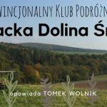 Prowincjonalny Klub Podróżnika: Słowacka Dolina Śmierci
