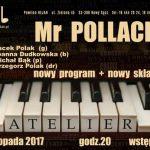 Koncert w Jazz Club Atelier: MR POLLACK