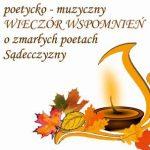 Poetycko – Muzyczny Wieczór Wspomnień O Zmarłych Poetach Sądecczyzny