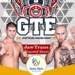 "GTE 8 ""JawTrans Boxing Night"""
