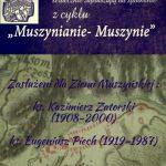 [Muszyna]: Muszynianie – Muszynie: Kazimierz Zatorski (1908 – 2000), ks. Eugeniusz Piech (1919 – 1987)