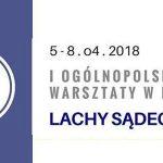 I Ogólnopolskie Warsztaty w Regionie – Lachy Sądeckie