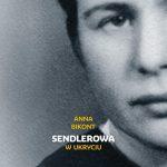 Sendlerowa. W ukryciu – promocja książki Anny Bikont