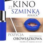 Kino ze szminką: Pozycja obowiązkowa