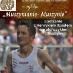 Muszynianie – Muszynie: Henryk Szost maratończyk z Muszyny