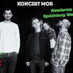 Koncert w Słowiku: MOB