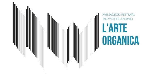XVII Sądecki Festiwal Muzyki Organowej LARTE ORGANICA