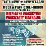 [Piwniczna Zdrój]: Bezpłatne wakacyjne warsztaty teatralne z Teatrem Nowym