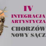 IV Integracja Artystyczna Chorzów – Nowy Sącz