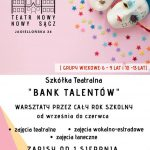 Szkółka Teatralna Bank Talentów – Teatr Nowy Zaprasza do udziału w zajęciach