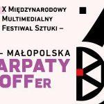 X Międzynarodowy Multimedialny Festiwal Sztuki – Małopolska Karpaty OFFer