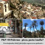 PKP: Palermo – pizza, pasta i mafia?