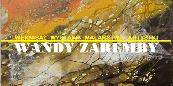 Wystawa malarstwa artystki Wandy Zaremby